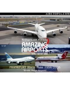 FRANKFURT Rhein Main 1994-2005 Germany's World Mega-Airport