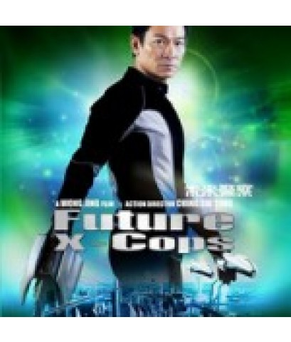 อนาคตข้าใครอย่าแตะ Future X Cops(หลิวเต๋อหัว) /หนังจีน /พากษ์ไทย,จีน+ซับไทย DVD 1แผ่น