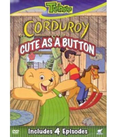 corduroy : Cute as a Button