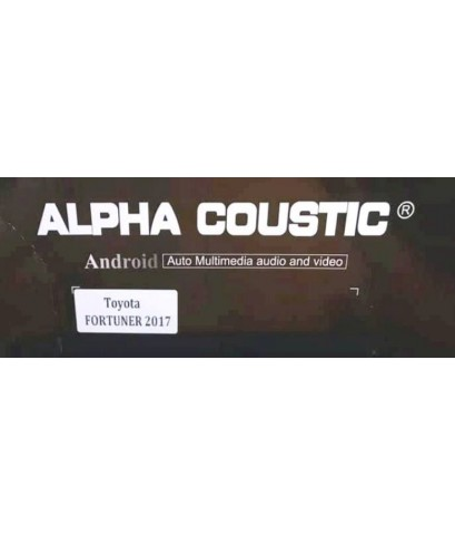 Alpha coustic จอAndroid ตรงรุ่นรถToyota Fortuner 2017( Ram 2 GB / Rom 16 / 4 Core )