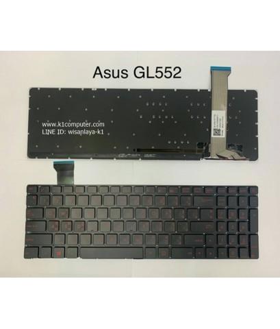 ASUS GL552 GL52J GL552JX GL552V GL552VL GL552VW GL552VW-DH71 GL552VW-DH74 GL552VX Keyboard คีย์บอร์ด