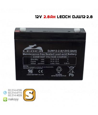 แบตเตอรี่แห้ง 12V 2.8Ah DJW12-2.8 LEOCH Battery Lead Acid SLA VRLA AGM