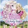 Barbie  Her sisters a Pony tale บาร์บี้ กับม้าน้อยแสนรัก /พากษ์ไทย