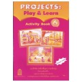 Projects:Play  Learn Activity Book 6 ชั้น ป.6